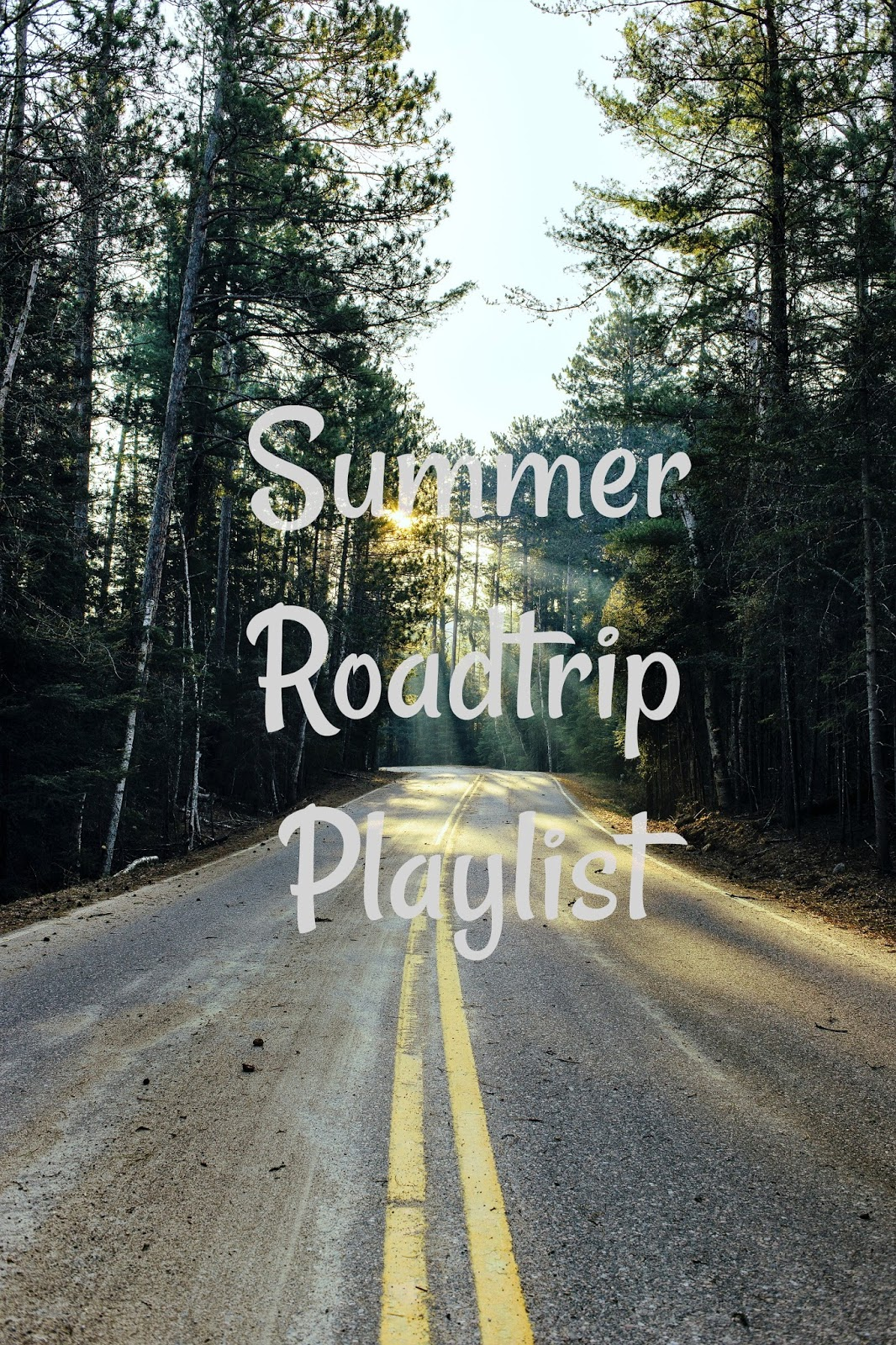 summer roadtrip playlist
