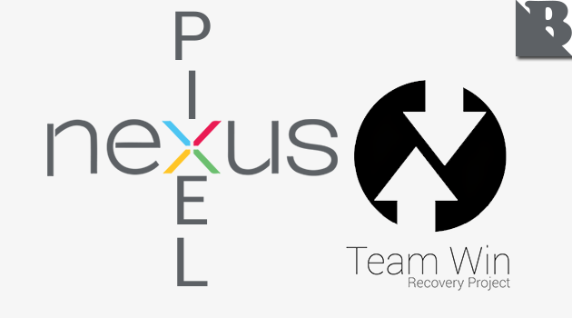 Download Google Pixel And Nexus TWRP Recovery