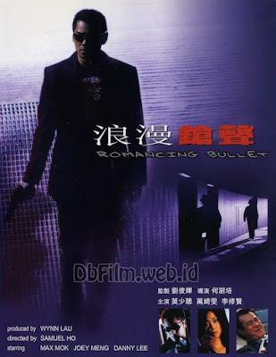 Sinopsis film Romancing Bullet (2000)
