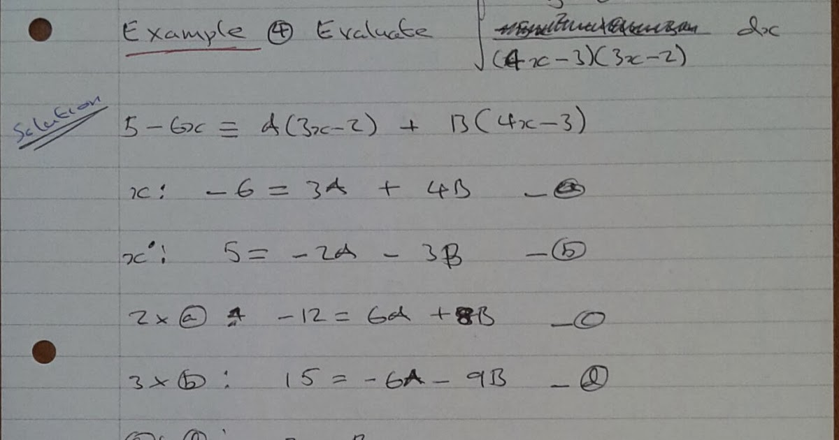 A Level Maths Notes: A2 Integration II: Partial Fractions