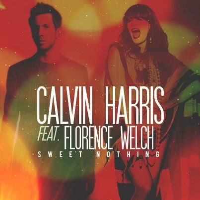 """Rong's Blog: Calvin Harris gives """"Sweet Nothing"""" to ..."""