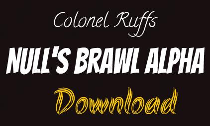 Colonel Ruffs: Null's Brawl Alpha latest version Download 2021