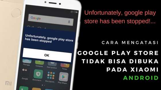 Cara Memperbaiki Play Store Tidak Bisa Dibuka di Xiaomi Cara Mengatasi Play Store Tidak Bisa Dibuka Pada Xiaomi