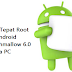 Cara Tepat Root HP Android Marshmallow 6.0 Tanpa PC