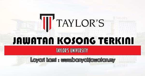 Jawatan Kosong 2020 di Taylor's University