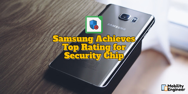 Samsung Achieves Top Rating for Security Chip