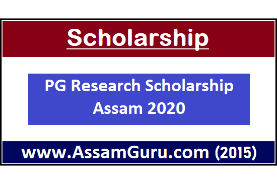 Scholarship of PG Research assam
