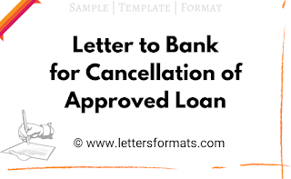 letter of request for cancellation of loan application