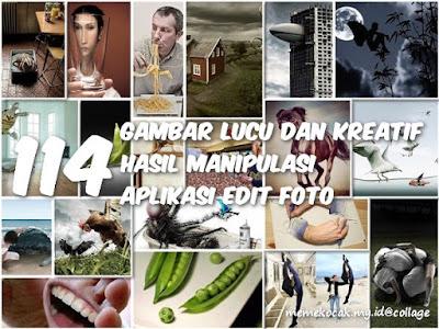 114 Gambar Lucu Dan Kreatif Edit Foto