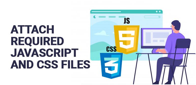 Attach Required JavaSCript and CSS Files