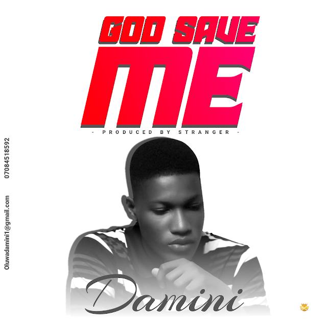 [MUSIC] Damini - God Save Me (Prod. By Stranger)