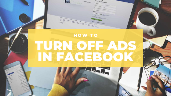 How To Stop The Ads On Facebook<br/>