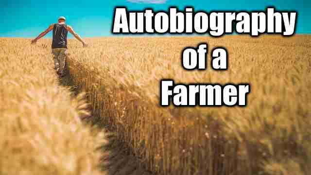 Autobiography of a farmer