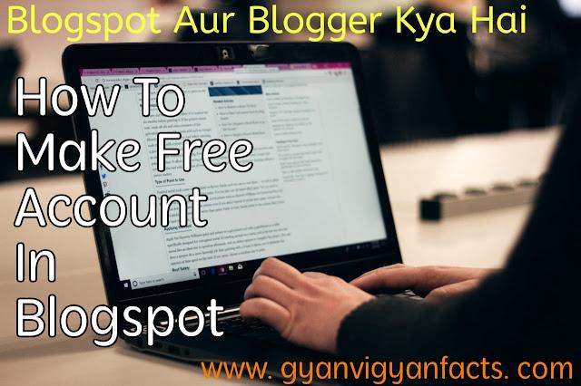 blogspot-aur-blogger-kya-hai,how-to-make-account-in-blogger-in-hindi