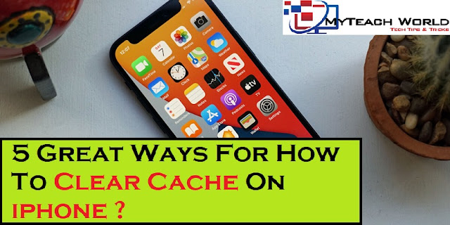 5 Great Ways For How To Clear Cache On iphone