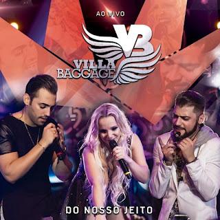 Baixar CD Villa Baggage – Do Nosso Jeito (2016)