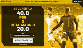 betfair supercuota victoria de PSG o Real Madrid 6 marzo