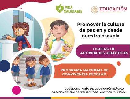 Programa Nacional de Convivencia Escolar - Promover la cultura de paz en y desde nuestra escuela