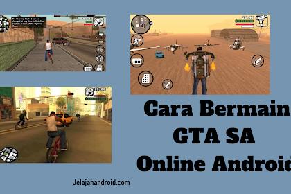 Cara Bermain GTA SA Online di Android (SAMP) 2021