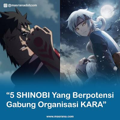 Boruto : 5 Shinobi yang Berpotensi Gabung Kara