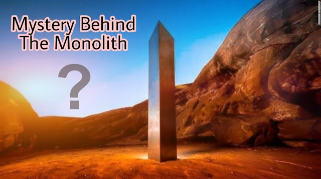 The mystery behind the Monolith