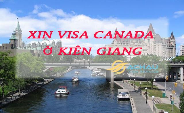 Xin visa Canada ở Kiên Giang cần những gì ?