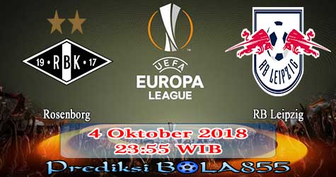 Prediksi Bola855 Rosenborg vs RB Leipzig 4 Oktober 2018