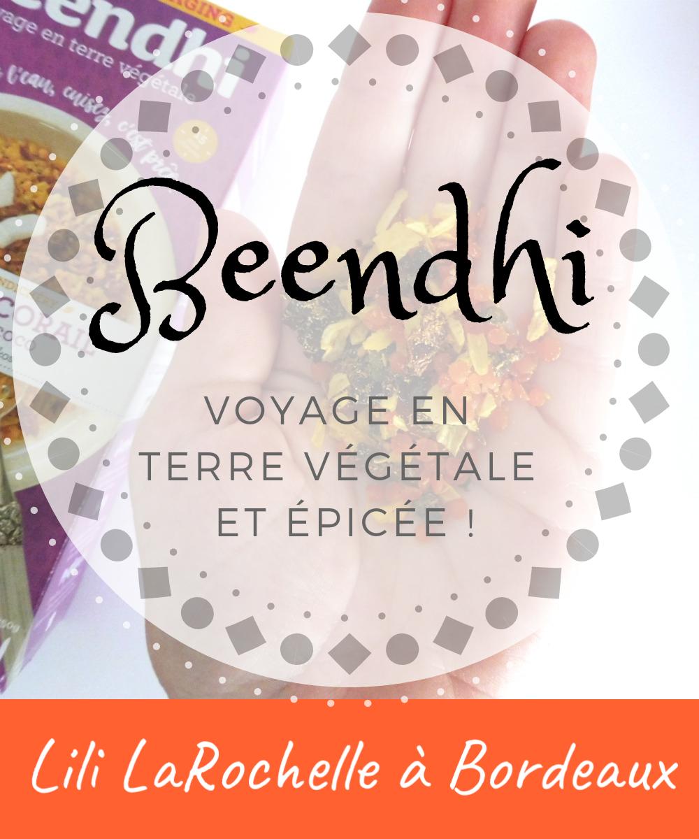 Beendhi, voyage en terre végétale et épicée ! Par Lili LaRochelle à Bordeaux