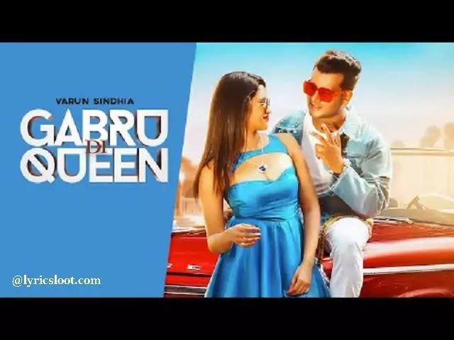 Gabru Di Queen Lyrics-Varun Sindhia