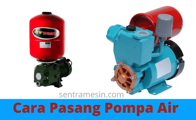 cara pasang pompa air