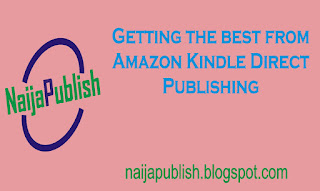 how nigerian authors can get the best from kdp