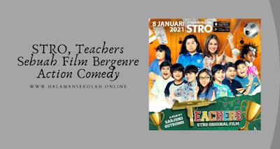 STRO, Teachers film bergenre action comedy