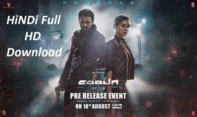 Saaho - Hindi Full HD Movie Download  By Tamilrockers