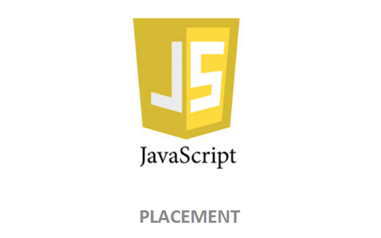 JavaScript – Placement