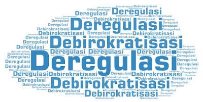 Deregulasi dan Debirokratisasi