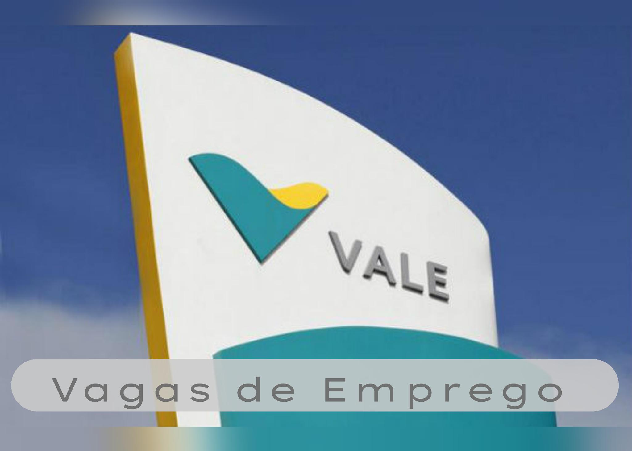A Mineradora Vale abre varias vagas de empregos para diversas áreas. A Vale é a segunda maior mineradora do mundo. Com sede no Brasil e atuação em cerca de 30 países, a empresa emprega aproximadamente 200 mil pessoas, entre profissionais próprios e terceirizados.  A empresa é a maior produtora mundial de minério de ferro e a segunda maior produtora de níquel. A empresa produz cobre, carvão, manganês, ferro-ligas, fertilizantes, cobalto e metais do grupo da platina. Atua também no setor de Logística, Siderurgia, Energia e Fertilizantes. São 54 Oportunidades disponíveis no site da empresa, para os seguintes municípios: Parauapebas, Canaã, Marabá. A Vale é a segunda maior mineradora do mundo. Com sede no Brasil e atuação em cerca de 30 países, a empresa emprega aproximadamente 200 mil pessoas, entre profissionais próprios e terceirizados.  A empresa é a maior produtora mundial de minério de ferro e a segunda maior produtora de níquel. A empresa produz cobre, carvão, manganês, ferro-ligas, fertilizantes, cobalto e metais do grupo da platina. Atua também no setor de Logística, Siderurgia, Energia e Fertilizantes.  CONFIRA AS VAGAS CLICANDO AQUI.  PUBLICIDADE PUBLICIDADE PARAUAPEBAS