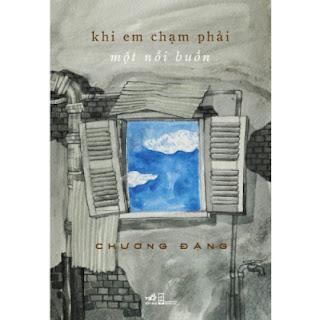Khi Em Chạm Phải Một Nỗi Buồn ebook PDF EPUB AWZ3 PRC MOBI