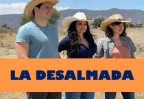 Telenovela La Desalmada Capítulo 15 Gratis HD