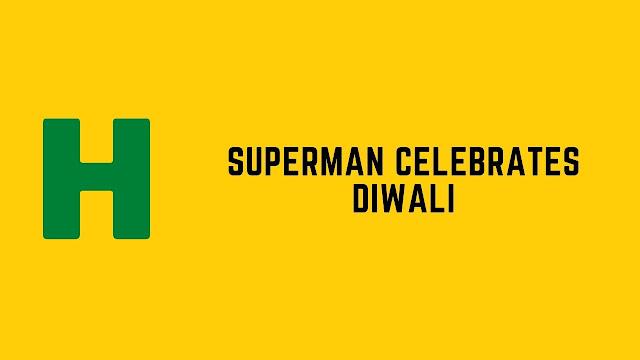 HackerRank Superman Celebrates Diwali problem solution