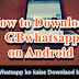 Gb Whatsapp Download kaise kare apne phone me