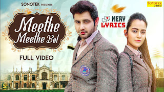 Meethe Meethe Bol By Raj Mawer - Lyrics