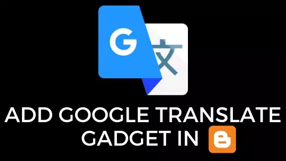 how to add google translate gadget to blogger