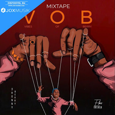 Johnny Berry - VOB (Mixtape) [DOWNLOAD]