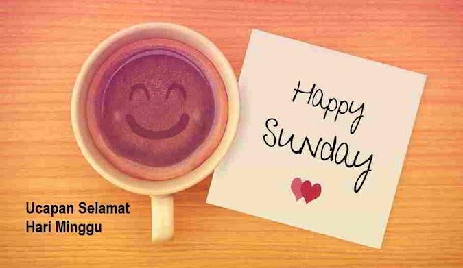 Kumpulan Ucapan Hari Minggu Weekend, Kata-Kata Mutiara, Quotes & Gambar