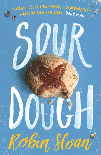 Sourdough by Robin Sloan is a Good Loaf