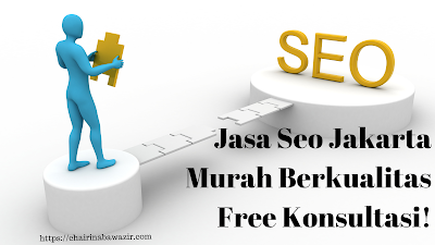 Jasa Seo Jakarta Murah Berkualitas Free Konsultasi!