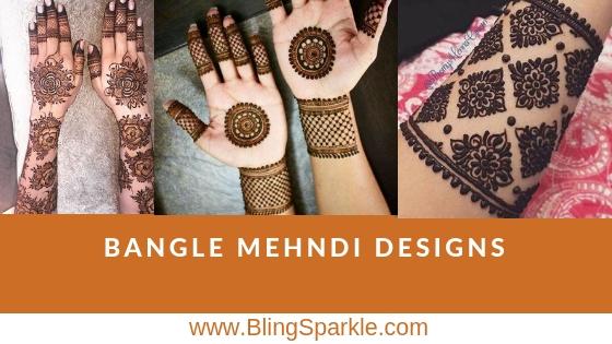 45 Trending Bangle Mehndi Designs For Hands Kangan Mehndi Designs Bling Sparkle
