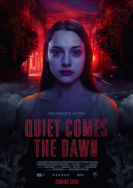 Sinopsis Film Quiet Comes the Dawn (Rassvet) 2019