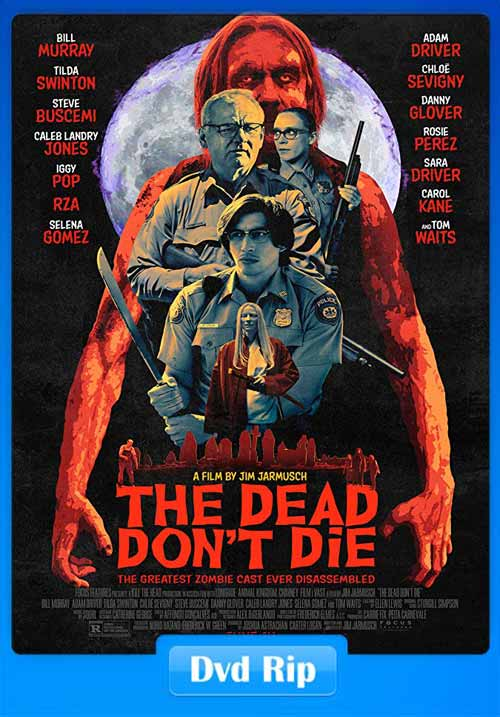 The Dead Dont Die 2019 DVDRip x264 | 480p 300MB | 100MB HEVC Poster