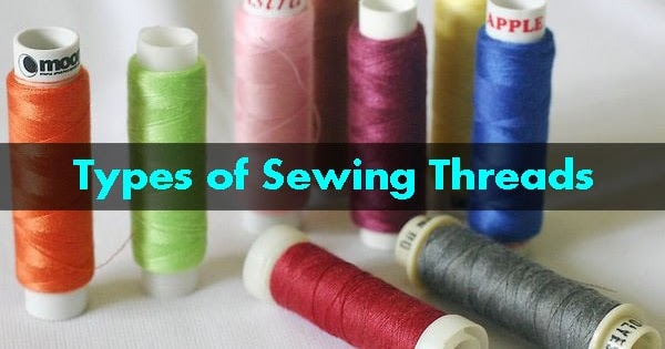 Different Types Of Sewing Threads And Their Uses